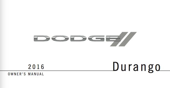 2016 Dodge Durango Owner U0026 39 S Manual - Zofti